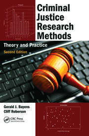 Criminal Justice Research Methods Theory and Practice 2e - 1st Edition book cover