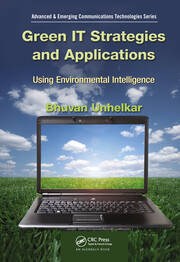 Green IT Strategies and Applications: Using Environmental Intelligence