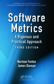 Software Metrics: A Rigorous and Practical Approach, Third Edition