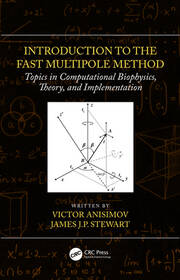 Introduction to the Fast Multipole Method: Topics in Computational Biophysics, Theory, and Implementation