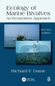 Ecology of Marine Bivalves: An Ecosystem Approach, Second Edition
