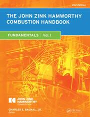 The John Zink Hamworthy Combustion Handbook: Volume 1 - Fundamentals