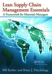Lean Supply Chain Management Essentials: A Framework for Materials Managers