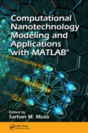 Computational Nanotechnology Modeling & App w MATLAB® - 1st Edition book cover