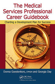 The Medical Services Professional Career Guidebook: Charting a Development Plan for Success