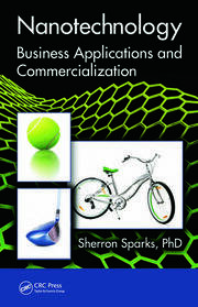 Nanotechnology: Business Applications and Commercialization