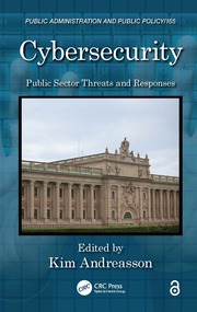 Featured Title - Cybersecurity Public Sector Threats and Responses - 1st Edition book cover