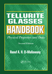 Featured Title - Tellurite Glasses Hdbk Physical Properties & Data 2ed - 1st Edition book cover
