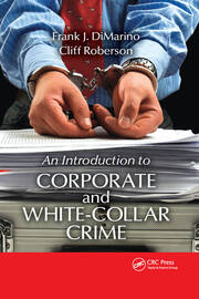 Featured Title - Introduction to Corporate and White-Collar Crime - 1st Edition book cover