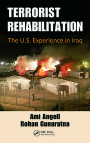 Featured Title - Terrorist Rehabilitation The U.S. Experience in Iraq - 1st Edition book cover