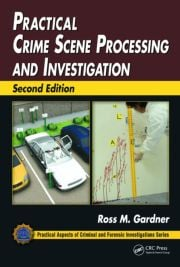 Featured Title - Practical Crime Scene Processing & Investigation 2e - 1st Edition book cover
