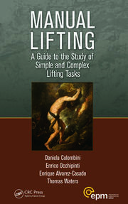 Manual Lifting: A Guide to the Study of Simple and Complex Lifting Tasks