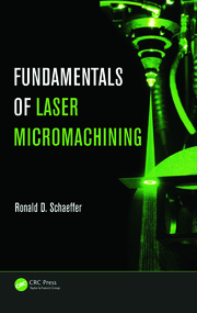 Featured Title - Fundamentals of Laser Micromachining - 1st Edition book cover