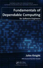 Fundamentals of Dependable Computing for Software Engineers