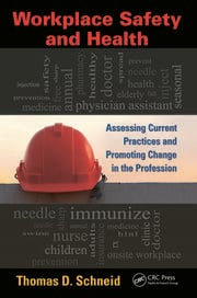 Workplace Safety and Health: Assessing Current Practices and Promoting Change in the Profession