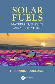 Solar Fuels: Materials, Physics, and Applications