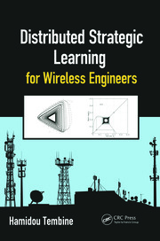 Featured Title - Distributed Strategic Learning for Wireless Engineers - 1st Edition book cover