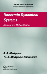 Uncertain Dynamical Systems: Stability and Motion Control