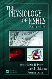The Physiology of Fishes, Fourth Edition
