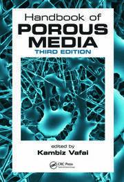 Handbook of Porous Media, Third Edition