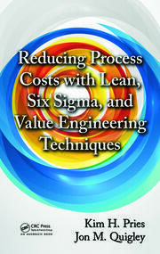 Featured Title - Reducing Pro Costs with Lean, Six Sig, and Val Eng Tech - 1st Edition book cover
