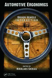 Automotive Ergonomics: Driver-Vehicle Interaction
