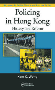 Policing in Hong Kong: History and Reform