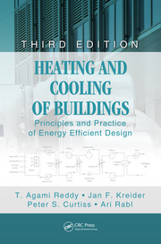 Heating and Cooling of Buildings: Principles and Practice of Energy Efficient Design, Third Edition