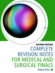 Complete OSCE Skills for Medical and Surgical Finals - CRC Press Book