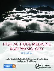 High Altitude Medicine and Physiology 5E