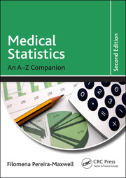 Medical Statistics: An A-Z Companion, Second Edition