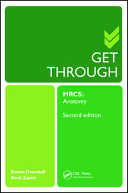 Get Through MRCS: Anatomy 2E