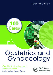 100 Cases in Obstetrics and Gynaecology, Second Edition