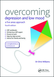 Overcoming Depression and Low Mood: A Five Areas Approach, Fourth Edition