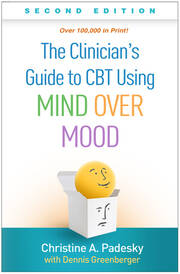 The Clinician's Guide to CBT Using Mind Over Mood, Second Edition, 2nd Edition