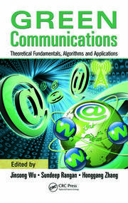 Featured Title - Green Communications: Theoretical Fundamentals, Algorithms - 1st Edition book cover