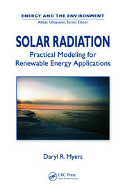 Featured Title - Solar Radiation: Practical Modeling for Renewable En - 1st Edition book cover