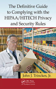 Featured Title - The Definitive Guide to Complying with the HIPAA/HITECH - 1st Edition book cover