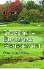 Creeping Bentgrass Management, Second Edition