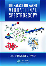 Featured Title - Ultrafast Infrared Vibrational Spectroscopy - 1st Edition book cover