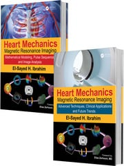 Heart Mechanics: Magnetic Resonance Imaging—The Complete Guide