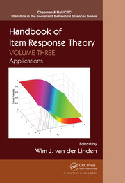 Handbook of Item Response Theory, Volume Three: Applications