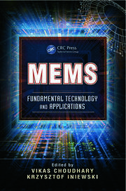 MEMS Fundamental Technology and Applications - 1st Edition book cover