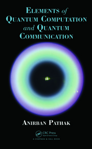 Featured Title - Elements of Quantum Computation and Quantum Communication - 1st Edition book cover