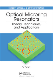 Optical Microring Resonators: Theory, Techniques, and Applications