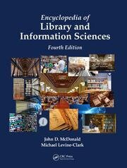 Encyclopedia of Library and Information Sciences, Fourth Edition