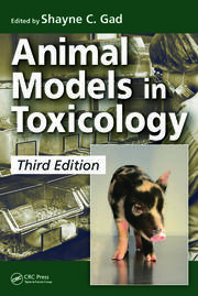 Animal Models in Toxicology, Third Edition