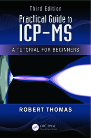 Practical Guide ICP-MS A Tutorial for Beginners 3e