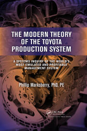 The Modern Theory of the Toyota Production System: A System