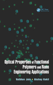 Featured Title - Optical Properties of Functional Polymers and Nano - 1st Edition book cover
